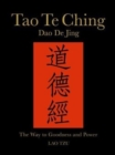 Tao Te Ching (Dao de Jing) : The Way to Goodness and Power - Book