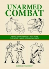 Unarmed Combat : Hand-to-Hand Fighting Skills from the World's Most Elite Military Units - Book