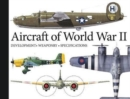 Aircraft of World War II : Development, Weaponry, Specifications - Book