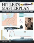 Hitler's Masterplan : Facts, Figures and Data for the Nazi's Plan to Rule the World - Book