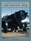 The Pacific War : Pearl Harbor; Singapore; Midway; Guadalcanal; Philippines Sea; Iwo Jima - Book