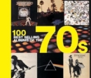 100 Best Selling Albums of the 70s - Book