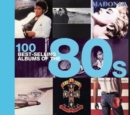 100 Best Selling Albums of the 80s - Book