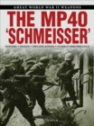 "The MP 40 ""Schmeisser"" - Book"