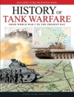 History of Tank Warfare : From World War I to the Present Day - Book