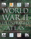World War II Illustrated Atlas - Book