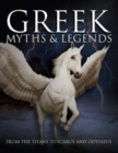 Greek Myths : From the Titans to Icarus and Odysseus - Book