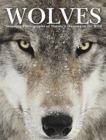 Wolves : Stunning Photographs of Nature's Hunters in the Wild - Book