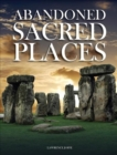 Abandoned Sacred Places - Book