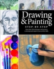 Drawing and Painting Step-by-Step : Projects, Tips and Techniques - Book