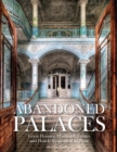 Abandoned Palaces - Book