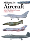 Military Jet Aircraft : 1945 to the Present Day - Book