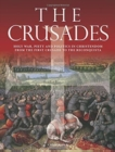 The Crusades : Holy War, Piety and Politics in Christendom from the First Crusade to the Reconquista - Book