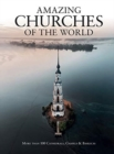 AMAZING CHURCHES OF THE WORLD - Book