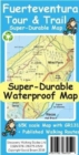 Fuerteventura Tour & Trail Super-Durable Map - Book