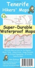Tenerife Hikers' Super-Durable Maps - Book