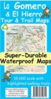 La Gomera & El Hierro Tour & Trail Super-Durable Maps - Book