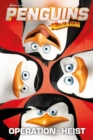 Penguins of Madagascar Volume 2 : Operation Heist - Book