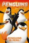 Penguins of Madagascar : Penguins in Peril - Book