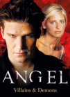 Angel - Ultimate Villains : The Official Collection Volume 2 - Book