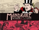 Mandrake the Magician : Fred Fredericks Sundays Volume 1: The Meeting of Mandrake and Lothar - Book