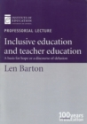 Inclusive Education and Teacher Education : A Basis for Hope or a Discourse of Delusion? - eBook