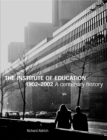The Institute of Education 1902-2002 : A centenary history - eBook