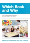 Which Book and Why : Using Book Bands and book levels for guided reading in Key Stage 1 - Book