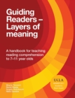 Guiding Readers - Layers of Meaning : A handbook for teaching reading comprehension to 7-11-year-olds - eBook