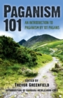 Paganism 101 : An Introduction to Paganism by 101 Pagans - eBook