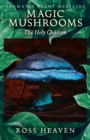 Shamanic Plant Medicine - Magic Mushrooms: The Holy Children - Book