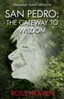 Shamanic Plant Medicine  - San Pedro: The Gateway to Wisdom - Book