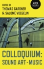 Colloquium : Sound Art and Music - eBook
