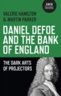 Daniel Defoe and the Bank of England : The Dark Arts of Projectors - eBook
