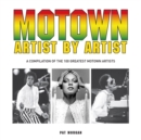 Motown Artist by Artist : A Compilation of the 100 Greatest Motown Artists - eBook