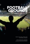 Football Grounds 2018-19 : A Fan's Guide  England and Wales Edition - Book