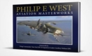 Philip E West Aviation Masterworks - Book