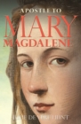 Apostle to Mary Magdalene - Book