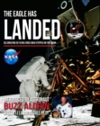 The Eagle Has Landed : Celebrating 50 Years since man stepped on The Moon - Book