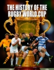 The History of The Rugby World Cup - Book