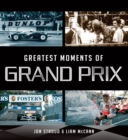 Greatest Moments of Grand Prix - eBook