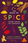 The Book of Spice : From Anise to Zedoary - eBook