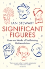 Significant Figures : Lives and Works of Trailblazing Mathematicians - eBook