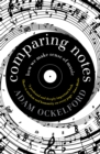 Comparing Notes : How We Make Sense of Music - eBook
