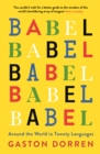 Babel : Around the World in 20 Languages - eBook