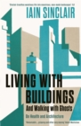 Living with Buildings : And Walking with Ghosts - On Health and Architecture - eBook