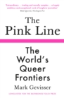 The Pink Line : The World's Queer Frontiers - eBook