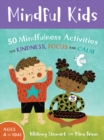 Mindful Kids: 50 Mindfulness Activities - Book