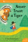 Never Trust a Tiger : A Tale from Korea - Book