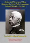 Battles And Victories Of Allen Allensworth, A.M., Ph.D., Lieutenant-Colonel, Retired, U.S. Army [Illustrated Edition] - eBook